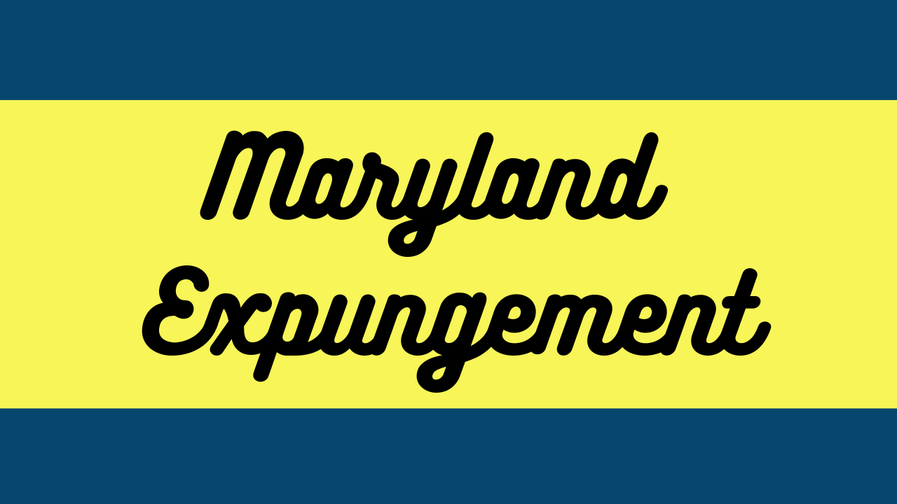 Maryland Expungement Form, Law, Fees and Attorneys | MD Expunge